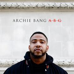 Archie Bang - ABG (Anybody Get It)