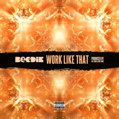 Beedie - Work Like That