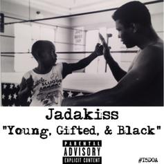 Jadakiss - Young, Gifted & Black (Freestyle)