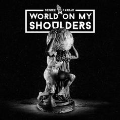 Deniro Farrar - World On My Shoulders 3.0 (Prod. By Yung Gud)