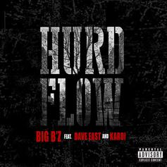 Big Bz - Hurd Flow Feat. Dave East & Kardi
