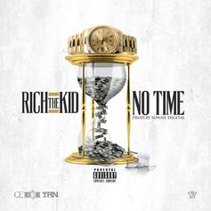 Rich The Kid - No Time (Prod. By Sonny Digital)
