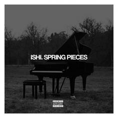 iSHi - Spring Pieces