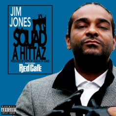 Jim Jones - Squad A Hittaz Feat. Red Cafe