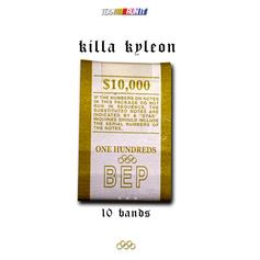 Killa Kyleon - 10 Bands Freestyle