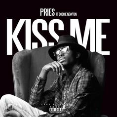 Pries - Kiss Me Feat. Doobie Newton