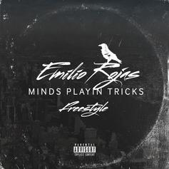Emilio Rojas - Mind Playing Tricks On Me (Freestyle)