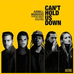 Axwell Λ Ingrosso - Can't Hold Us Down Feat. Pusha T & Silvana Imam