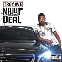 Troy Ave - Do Me No Favors Feat. Fabolous & Jadakiss