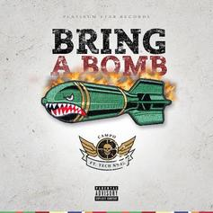 Campo - Bring A Bomb Feat. Tech N9ne