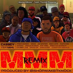 Cassidy - MMM (Remix) Feat. Maino, Papoose, Dave East, Uncle Murda, FAT TREL & Vado