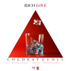 Rico Love - Coldest Remix Feat. Kevin Gates, Trick Daddy & Trina