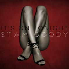 Stam Goody - It's On Tonight (Prod. By Araab Muzik)