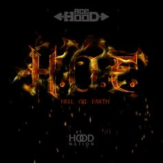 Ace Hood - H.O.E. (Hell On Earth)