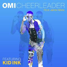 OMI - Cheerleader (Salaam Remi Remix) Feat. Kid Ink