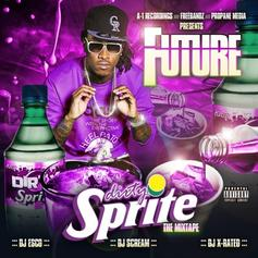 Future - Dirty Sprite (Prod. By Mike Will Made It)