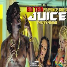 Big Trin Ft Prince Greg - Juice