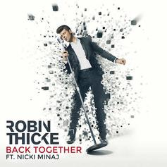 Robin Thicke - Back Together Feat. Nicki Minaj