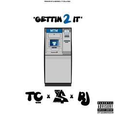 TeeCee4800 - Gettin 2 It Feat. RJ & Ty Dolla $ign (Prod. By DJ Mustard)