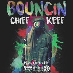 Chief Keef - Bouncin