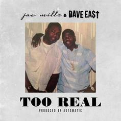 Jae Millz - Too Real Feat. Dave East