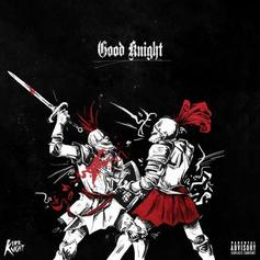 Kirk Knight - Good Knight Feat. Joey Bada$$, Flatbush Zombies & Dizzy Wright