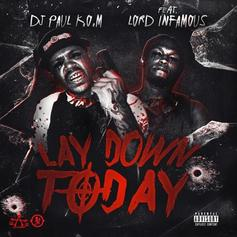 DJ Paul - Lay Down Today Feat. Lord Infamous