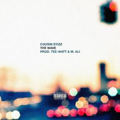 Cousin Stizz - The Wave