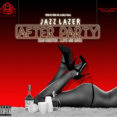 Jazz Lazer - After Party Feat. Sean Kingston, Lloyd & Iamsu!