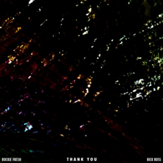 Rockie Fresh - Thank You Feat. Rick Ross