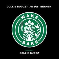 Collie Buddz - Wake And Bake Feat. Iamsu! & Berner