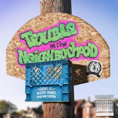 Boldy James - Trouble In The Neighborhood Feat. Peechie Green