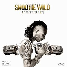Snootie Wild - I Can't Help It