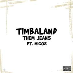 Timbaland - Them Jeans Feat. Migos