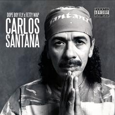Dope Boy Fly - Carlos Santana Feat. Fetty Wap