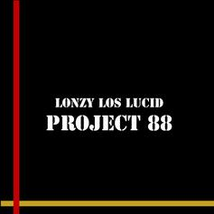 Lonzy Los Lucid - Stay Lucid