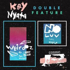 Key Nyata - Weirdos / No Love Feat. Larry June