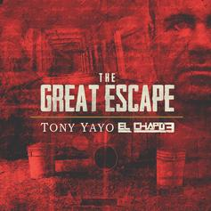 Tony Yayo - The Great Escape: El Chapo 3