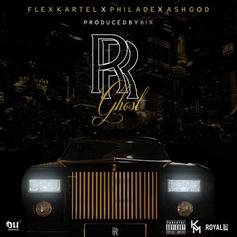 Flex Kartel - Rolls Royce Ghost Feat. Phil Ade & A$h God (Prod. By 6ix)