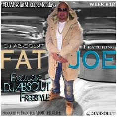 Fat Joe - DJ Absolut Freestyle