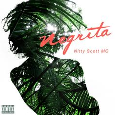 Nitty Scott, MC - Negrita