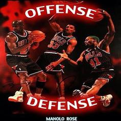 Manolo Rose - Offense Defense