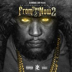 Honorable C.N.O.T.E - 7 Days Feat. Peewee Longway, 2 Chainz & Zappsola