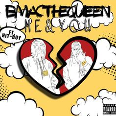 BMac The Queen - Me & You Feat. Hit-Boy