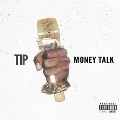 T.I. - Money Talk (Prod. By C4 & Kip)