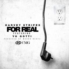 Harvey Stripes - For Real Feat. Yo Gotti (Prod. By Murda Beatz)