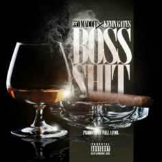 550 Madoff - Boss Shit Feat. Kevin Gates