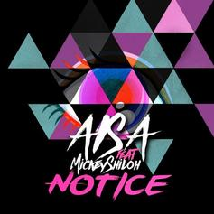 Aisa - Notice Feat. Mickey Shiloh