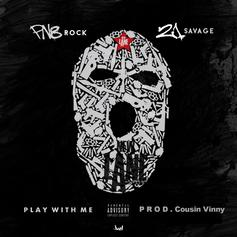 PnB Rock & 21 Savage - Play With Me