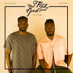 TroopBrand - That Feel Good Joint Feat. NoCanDo